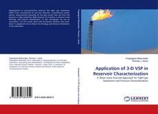 Couverture de Application of 3-D VSP in Reservoir Characterization