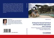 Bookcover of Enterprise-based Technical and Vocational Education and Training