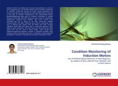 Borítókép a  Condition Monitoring of Induction Motors - hoz