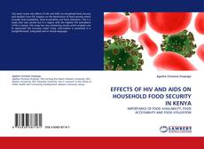 Обложка EFFECTS OF HIV AND AIDS ON HOUSEHOLD FOOD SECURITY IN KENYA