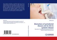 Bookcover of Biomarkers of periodontal disease and its link to systemic disease