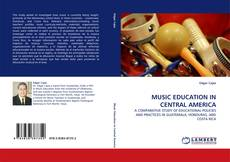 Обложка MUSIC EDUCATION IN CENTRAL AMERICA