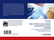 Bookcover of Role of CSR to create positive positioning in country branding