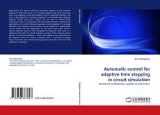 Bookcover of Automatic control for adaptive time stepping in circuit simulation