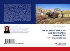 Buchcover von THE BIODIESEL PROGRAM AND SUSTAINABLE LIVELIHOODS
