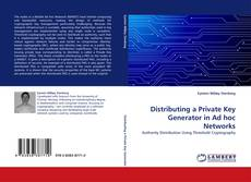 Bookcover of Distributing a Private Key Generator in Ad hoc Networks