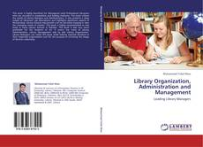Bookcover of Library Organization, Administration and Management