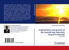Implantation and growth of the Seventh-day Adventist Church in Rwanda的封面