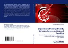 Bookcover of Experimental Charge Density - Semiconductors, oxides and fluorides