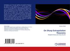 Bookcover of On Sharp Extrapolation Theorems