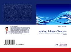 Bookcover of Invariant Subspace Theorems
