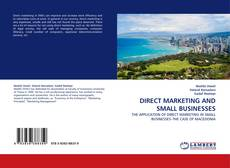 Bookcover of DIRECT MARKETING AND SMALL BUSINESSES