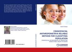 Bookcover of CRANIOFACIAL ANTHROPOMETRYA RELIABLE METHOD FOR CLASSIFYING POPULATION