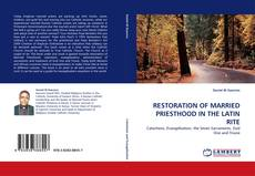 RESTORATION OF MARRIED PRIESTHOOD IN THE LATIN RITE kitap kapağı