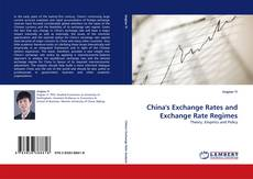 China''s Exchange Rates and Exchange Rate Regimes kitap kapağı
