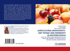 Couverture de AGRICULTURAL BIODIVERSITY, DIET INTAKE AND MORBIDITY IN WESTERN KENYA