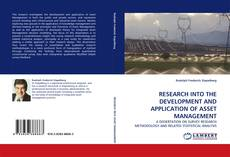 RESEARCH INTO THE DEVELOPMENT AND APPLICATION OF ASSET MANAGEMENT的封面