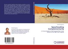 Bookcover of Spearheading Complementarity