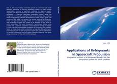 Bookcover of Applications of Refrigerants in Spacecraft Propulsion