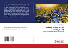 Bookcover of Penang as the World Heritage City