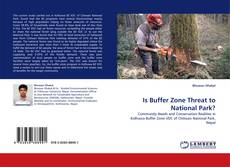 Bookcover of Is Buffer Zone Threat to National Park?