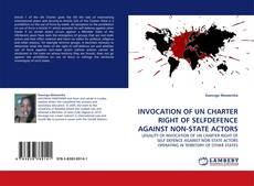 Capa do livro de INVOCATION OF UN CHARTER RIGHT OF SELFDEFENCE AGAINST NON-STATE ACTORS