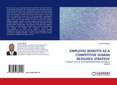 Couverture de EMPLOYEE BENEFITS AS A COMPETITIVE HUMAN RESOURCE STRATEGY