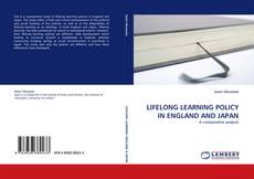 Bookcover of LIFELONG LEARNING POLICY IN ENGLAND AND JAPAN