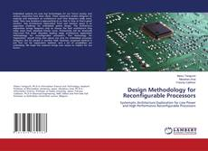 Bookcover of Design Methodology for Reconfigurable Processors