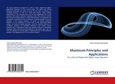 Bookcover of Maximum Principles and Applications