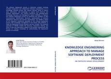 Bookcover of KNOWLEDGE ENGINEERING APPROACH TO MANAGE SOFTWARE DEPLOYMENT PROCESS