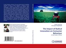 Buchcover von The Impact of Radical Innovation on Consumer Behaviour