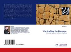 Bookcover of Controlling the Message