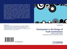 Bookcover of Participation in the Design of Truth Commissions