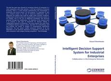 Portada del libro de Intelligent Decision Support System for Industrial Enterprises