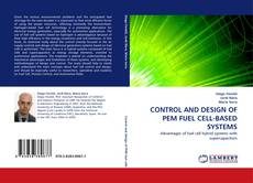 Bookcover of CONTROL AND DESIGN OF PEM FUEL CELL-BASED SYSTEMS
