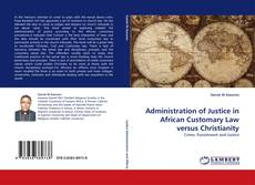 Buchcover von Administration of Justice in African Customary Law versus Christianity