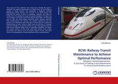 Bookcover of RCM: Railway Transit Maintenance to Achieve Optimal Performance