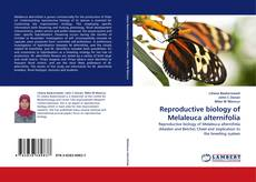 Reproductive biology of Melaleuca alternifolia的封面