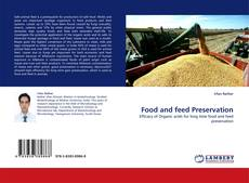 Bookcover of Food and feed Preservation