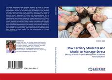 Couverture de How Tertiary Students use Music to Manage Stress