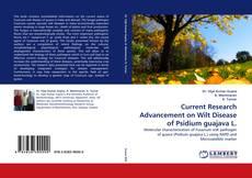 Capa do livro de Current Research Advancement on Wilt Disease of Psidium guajava L.