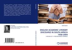 Bookcover of ENGLISH ACADEMIC LITERARY DISCOURSE IN SOUTH AFRICA 1958-2004