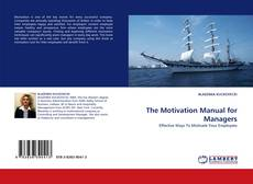 Portada del libro de The Motivation Manual for Managers