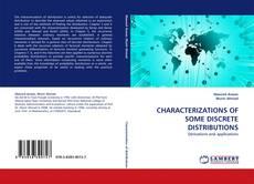 Copertina di CHARACTERIZATIONS OF SOME DISCRETE DISTRIBUTIONS