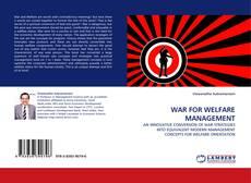 Portada del libro de WAR FOR WELFARE MANAGEMENT