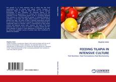 Bookcover of FEEDING TILAPIA IN INTENSIVE CULTURE