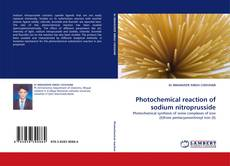Bookcover of Photochemical reaction of sodium nitroprusside