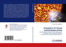 Couverture de DYNAMICS OF SOLAR SUPERGRANULATION