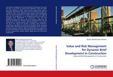Capa do livro de Value and Risk Management for Dynamic Brief Development in Construction
